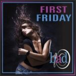 First Friday Facebook less text 4-13